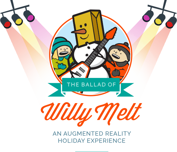 The Ballad of Willy Melt, an Augmented Reality Holiday Experience